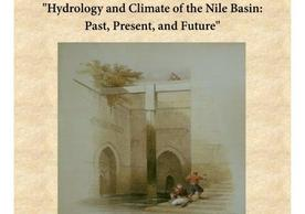 "Elfatih Elyahi ""Hydrology and Climate of the Nile Basin: Past, Present, and Future"""